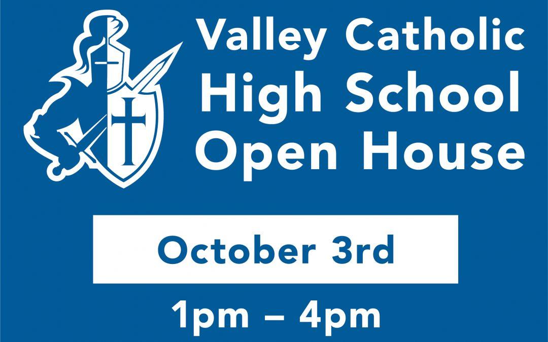 Valley Catholic High School Open House